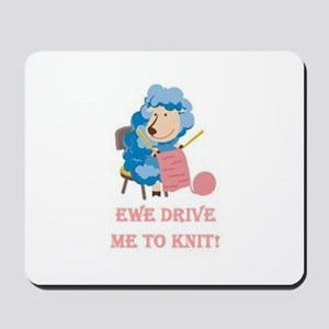 Ewe Drive Me to Knit Mousepad